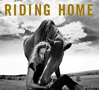 BOOK REVIEW: Riding Home – The Power of Horses to Heal